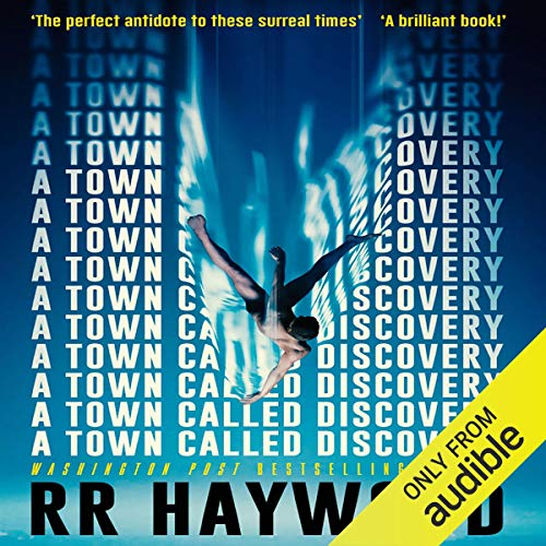 A Town Called Discovery Audiobook By R. R. Haywood cover art