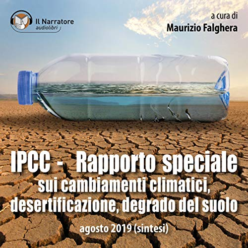IPCC - Rapporto speciale sui cambiamenti climatici, desertificazione, degrado del suolo cover art