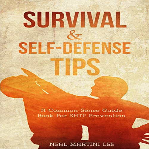 Self-Defense: Self-Defense & Survival Tips audiobook cover art