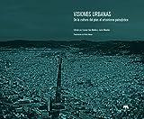 Visiones urbanas: De la cultura del plan al urbanismo paisajístico (Lecturas de arquitectura)