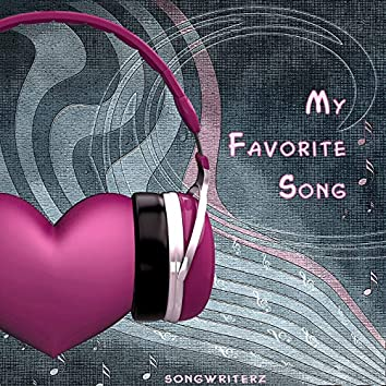 My Favorite Song