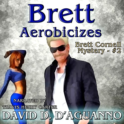 Brett Aerobicizes audiobook cover art