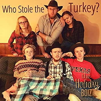 Who Stole the Turkey?
