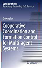 Cooperative Coordination and Formation Control for Multi-agent Systems (Springer Theses)