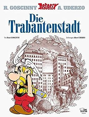Asterix 17: Die Trabantenstadt ( German Edition Domaine des Dieux )