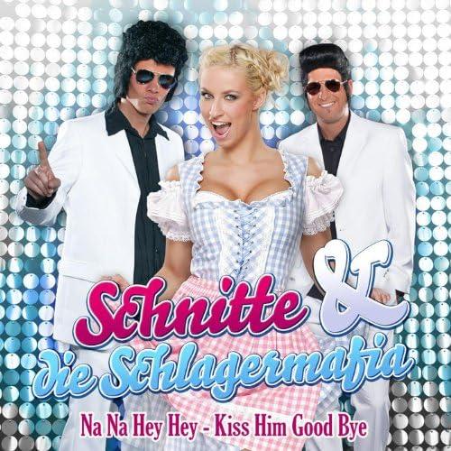 Schnitte & Die Schlagermafia
