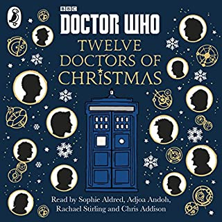 Doctor Who: Twelve Doctors of Christmas                   De :                                                                                                                                 Jacqueline Rayner,                                                                                        Colin Brake,                                                                                        Richard Dungworth,                   and others                          Lu par :                                                                                                                                 Adjoa Andoh,                                                                                        Chris Addison,                                                                                        Rachael Stirling,                   and others                 Durée : 5 h et 46 min     Pas de notations     Global 0,0