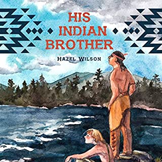 His Indian Brother audiobook cover art