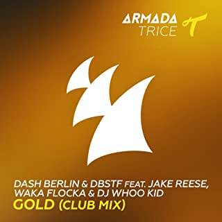 dash berlin gold club mix