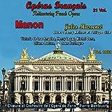 Manon, Act IV, Scene 3: Un mot, s'il vous plaît (Lescaut, Manon, Des Grieux, Guillot, Poussette, Javotte, Rosette, Chœur)