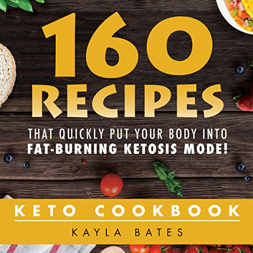Keto Cookbook     160 Recipes That Quickly Put Your Body into Fat-Burning Ketosis Mode!              By:                                                                                                                                 Kayla Bates                               Narrated by:                                                                                                                                 Kimberly Hughey                      Length: 4 hrs and 31 mins     2 ratings     Overall 3.0
