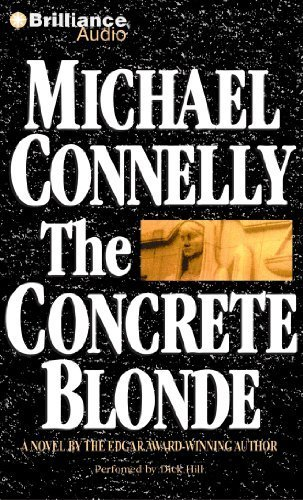 The Concrete Blonde (Harry Bosch Series) by Connelly, Michael (2010) Audio CD