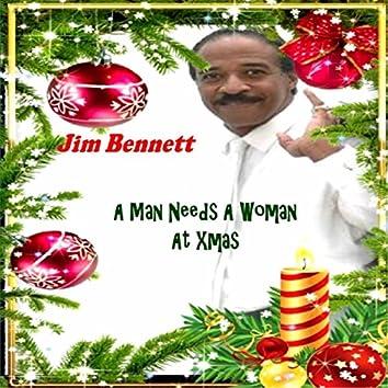 A Man Needs a Woman At Christmas