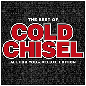 The Best Of Cold Chisel: All For You (Deluxe)