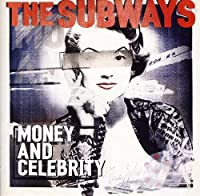 Money & Celebrity by SUBWAYS (2011-09-27)