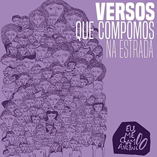 Versos Que Compomos Na Estrada & Eu Me Chamo Antônio feat. Gero Camilo