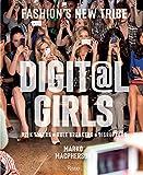 Digital Girls: Fashion's New Tribe - Nicole Phelps