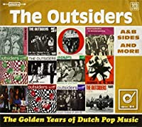 Golden Years of Dutch Pop Music: A&B Sides & More by OUTSIDERS