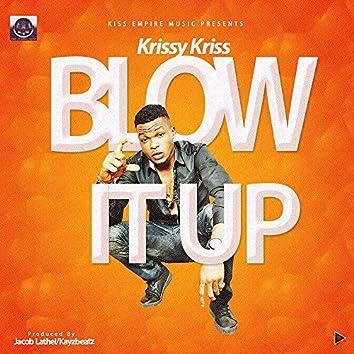 Blow It Up