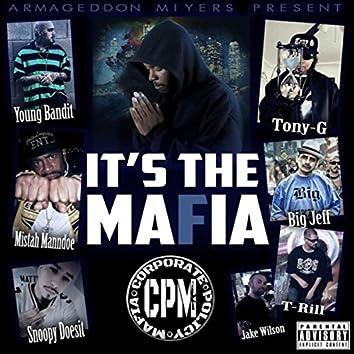 It's the Mafia
