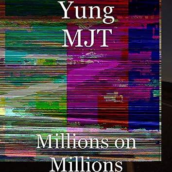 Millions on Millions