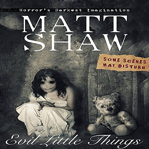 Evil Little Things: A Tale of Horror and Possession audiobook cover art