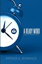 A Ready Word: A 60 Day Devotional