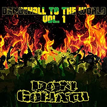 Dancehall to the World, Vol. 1