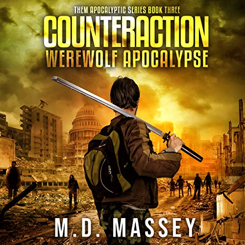 THEM Counteraction: A Scratch Sullivan Paranormal Post-Apocalyptic Action Novel     A Scratch Sullivan Paranormal Post-Apocalyptic Action Novel              By:                                                                                                                                 M.D. Massey                               Narrated by:                                                                                                                                 S.W. Salzman                      Length: 6 hrs and 30 mins     2 ratings     Overall 5.0
