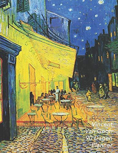 Vincent van Gogh 90 Dagen Planner: Caféterras bij Nacht in Arles   Plan de Komende 12 Weken   Agenda Voor 3 Maanden   De Ideale Organizer!