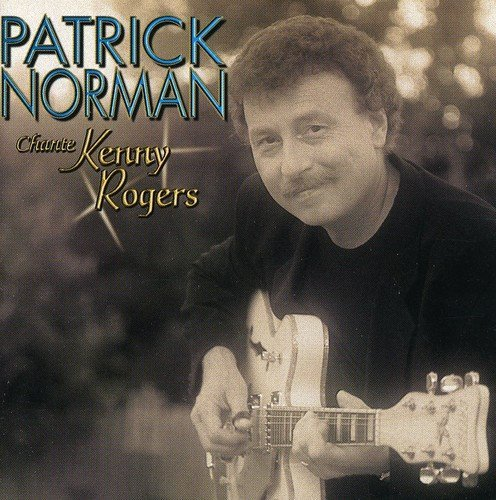Chante Kenny Rogers by Patrick Norman (2004-09-28)
