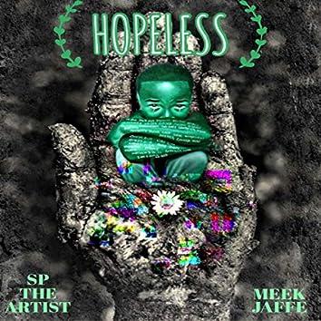 Hopeless (feat. Meek Jaffe)