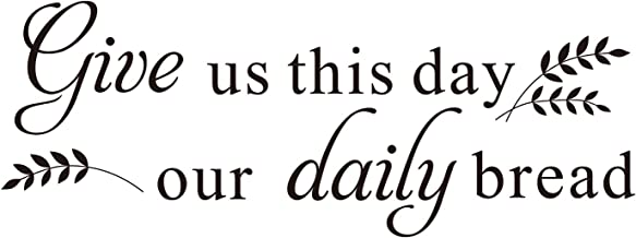ZSSZ Give us This Day Our Daily Bread - Matthew 6:11 Bible Scripture Christian Quote Wall Decal Vinyl Sayings