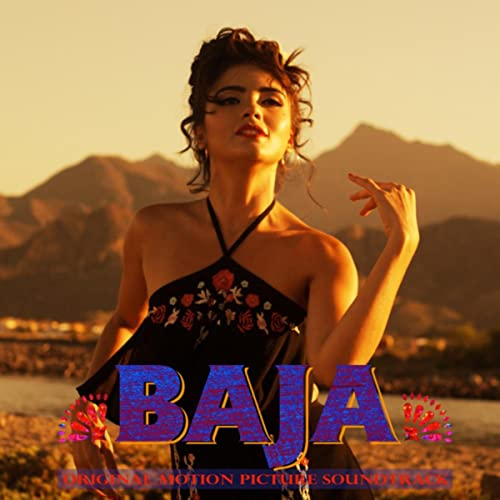 Baja - Original Motion Picture Soundtrack by Various artists ...