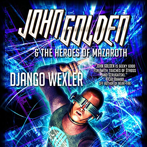 John Golden & The Heroes of Mazaroth cover art