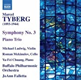 Tyberg: Symphony No. 3; Piano Trio by Michael Ludwig (2010-08-31)