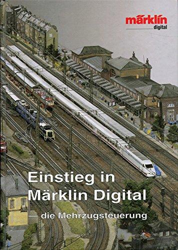 Einstieg in Märklin Digital - die Mehrzugsteuerung