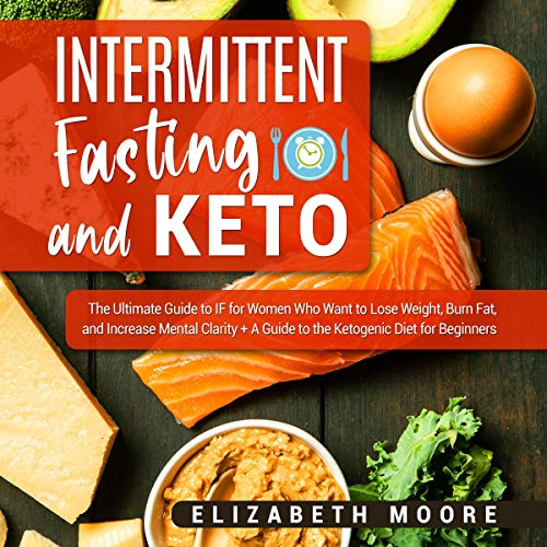 Intermittent Fasting and Keto  By  cover art