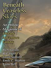 Beneath Ceaseless Skies Issue #299, Special Double-Issue for BCS Science-Fantasy Month 5
