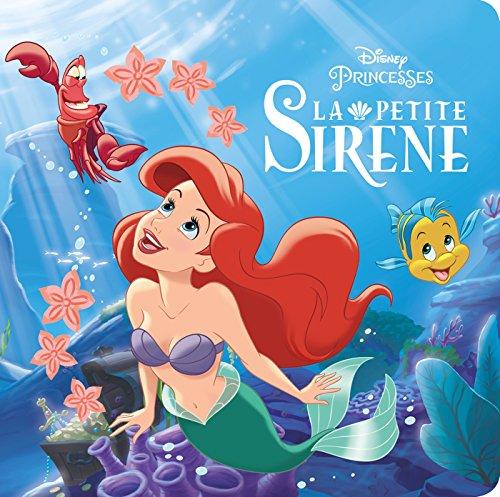 LA PETITE SIRENE - Monde Enchanté - L'histoire du film - Disney Princesses
