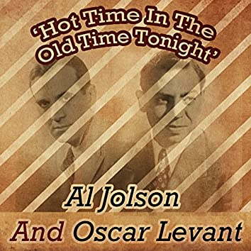 Hot Time in the Old Time Tonight