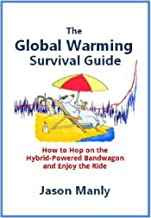 Warming Up to Climate Change: How to Hop on the Hybrid Bandwagon and Enjoy the Ride (English Edition)