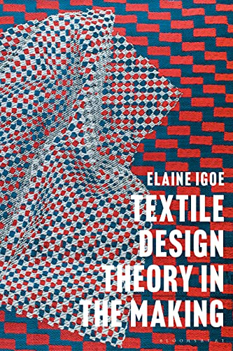 Textile Design Theory in the Making (English Edition)