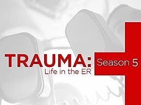 Trauma Life in the ER Season 5