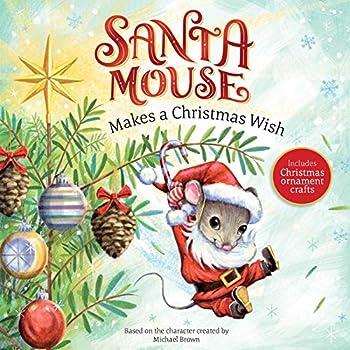 Santa Mouse Makes a Christmas Wish 1534437991 Book Cover