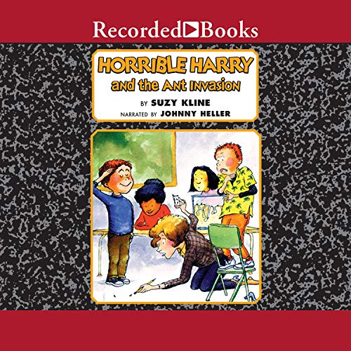 Horrible Harry and the Ant Invasion Audiobook By Suzy Kline cover art