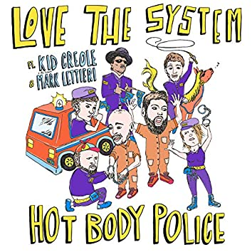 Hot Body Police (feat. Kid Creole and the Coconuts & Mark Lettieri)