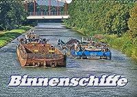 Binnenschiffe (Wandkalender 2022 DIN A3 quer): Sie sind auf dem weitlaeufigen Netz der Binnenwasserstrassen unterwegs und transportieren was nicht so recht auf die Strasse passt. (Monatskalender, 14 Seiten )