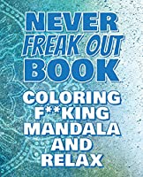 F**k Off - Coloring Mandala to Relax - Coloring Book for Adults: Press the Relax Button you have in your head - Colouring book for stressed adults or stressed kids
