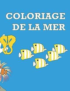 COLORIAGE DE LA MER: Créatures des fonds marins - Album à colorier pour enfants (French Edition)